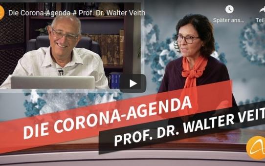 Die Corona-Agenda # Prof. Dr. Walter Veith